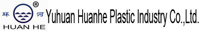 YUHUAN HUANHE PLASTIC INDUSTRY CO.,LTD.